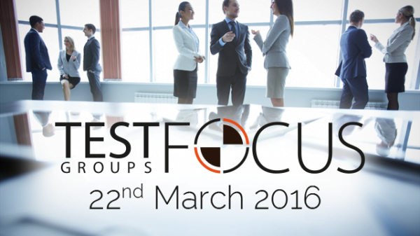 TEST Focus Groups key event for software testing professionals