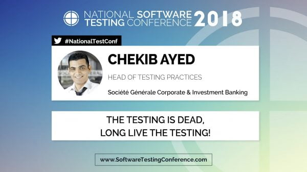 VIDEO Chekib Ayed - The testing is dead, long live the testing!